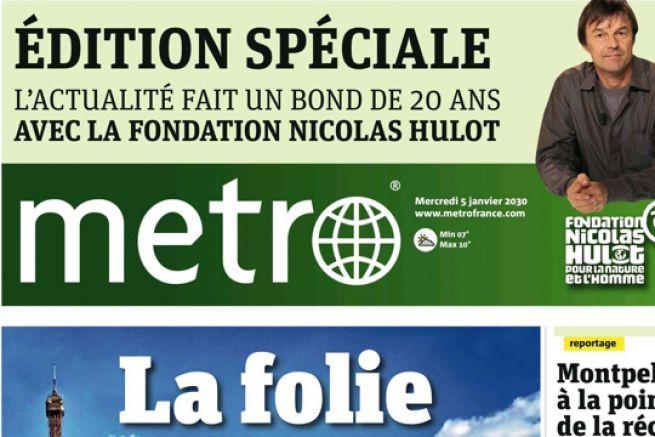 Metro c�l�bre les 20 ans de la Fondation Nicolas Hulot et publie son journal de 2030